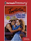 Call Me (Harlequin Temptation)