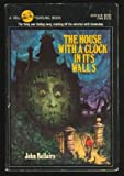 House with the Clock in Its Walls, The (0440437423) by Bellairs, John
