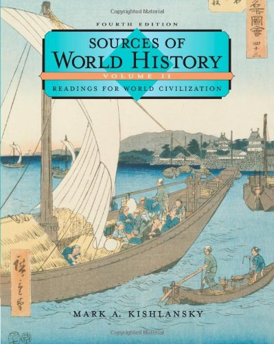Sources in World History: Readings for World Civilization: Vol.2 (Sources of World History Vol. 2)