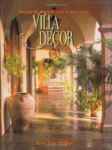 Villa Decor: Decidedly French and Italian Style
