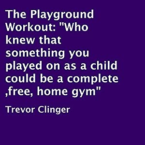 The Playground Workout Audiobook