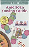 American Casino Guide 2015 Edition by Steve Bourie (30-Nov-2014) Paperback