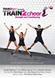 TRAIN2cheer Strength & Conditioning: High Energy Cardio & Strength Training Workout; Music by The Black Eyed Peas, Miley Cyrus