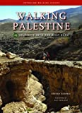 Walking Palestine: 25 Journeys into the West Bank