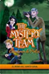 The Mystery Team 2. El robo del Santo...