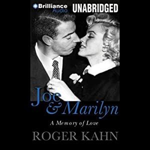 Joe & Marilyn: A Memory of Love | [Roger Kahn]