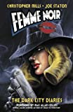 Femme Noir Volume 1: The Dark City Diaries
