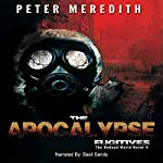The Apocalypse Fugitives: The Undead World, Book 4   Peter Meredith