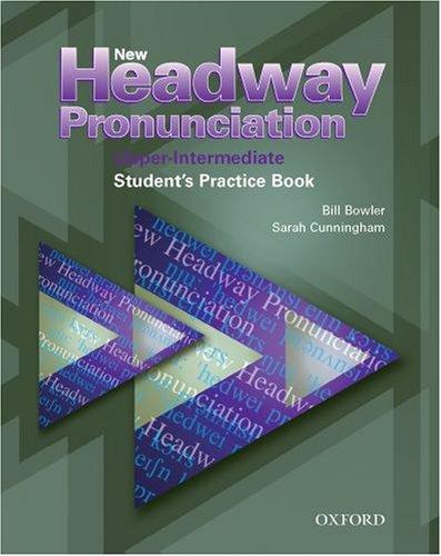 New Headway Pronunciation Course: Upper-Intermediate: Student's Practice Book