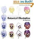 Botanical Illustration for Beginners:...