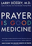 Image of Prayer Is Good Medicine: How to Reap the Healing Benefits of Prayer