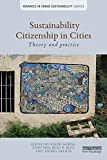img - for Sustainability Citizenship in Cities: Theory and practice (Advances in Urban Sustainability) book / textbook / text book