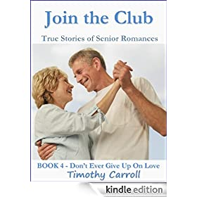 Join The Club (Don't Ever Give Up on Love Book 4)