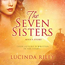 Seven Sisters (       UNABRIDGED) by Lucinda Riley Narrated by Emily Lucienne