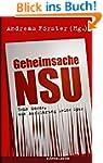 Geheimsache NSU: Zehn Morde, von Aufk...