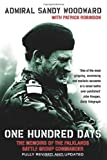One Hundred Days: The Memoirs of the Falklands Battle Group Commander (0007134673) by Woodward, Sandy