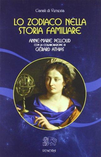 lo-zodiaco-nella-storia-familiare-canali-di-venexia