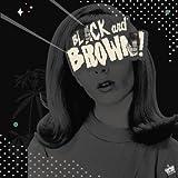 Black & Brown [Analog]