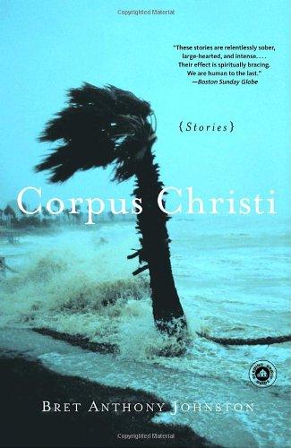 Corpus Christi Bret Anthony Johnston