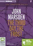 John Marsden The Tomorrow Series Collection John Marsden 3 Books Set (The Third Day, The Frost, The Dead of the Night, Tomorrow When the War Began) (The Tomorrow Series Collection)