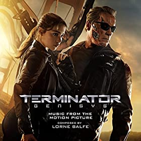 Amazon Com Terminator Genisys Music From The Motion