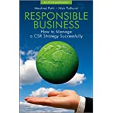 Responsible Business: How to Manage a CSR Strategy Successfullyby Manfred Pohl