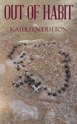 Out of Habit [Dutton, Kathleen] (Tapa Blanda)