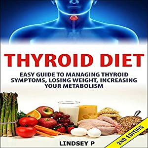 Thyroid Diet 2nd Edition Audiobook