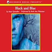 Black and Blue | [Anna Quindlen]