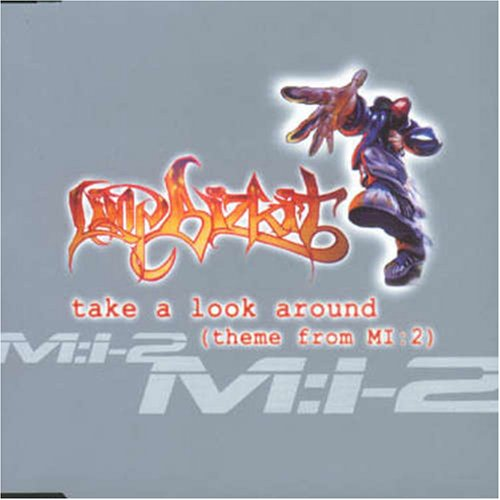Limp Bizkit - Take A Look Around - Zortam Music