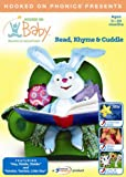 Read, Rhyme & Cuddle: Ages 3-24 Months (Hooked on Baby)