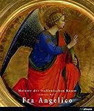 Meister der Italienischen Kunst: Fra Angelico