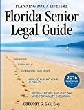 Florida Senior Legal Guide: 10th Edition