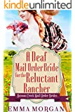 A Deaf Mail Order Bride for the Reluctant Rancher: Benson Creek Mail Order Brides