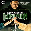 Dominion: The New Dracula, Book 5 Audiobook by Fred Saberhagen Narrated by Robin Bloodworth
