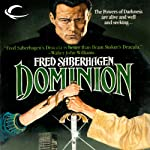 Dominion: The New Dracula, Book 5 | Fred Saberhagen