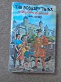 The Bobbsey Twins at London Tower (The Bobbsey Twins, No. 52) (0448080524) by Hope, Laura Lee