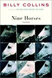 By Billy Collins Nine Horses: Poems (1st First Edition) [Hardcover]