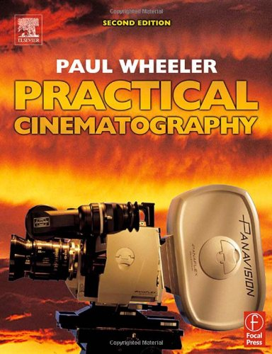 Practical Cinematography, Second Edition