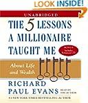 Five Lessons a Millionaire Taught Me...