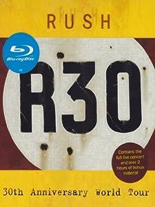 Rush - R30/30th Anniversary World Tour [Blu-ray]