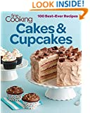 Fine Cooking Cakes & Cupcakes: 100 Best Ever Recipes