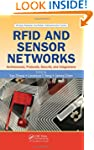 RFID and Sensor Networks: Architectur...