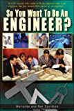 img - for So You Want to Be an Engineer (So You Want to Be...(Frederick Fell)) book / textbook / text book