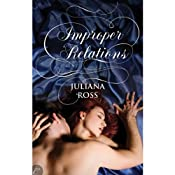 Improper Relations | [Juliana Ross]