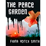 The Peace Gardenby Fiona Veitch Smith