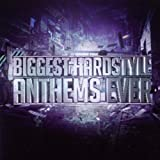 echange, troc Various Artists - Biggest Hardstyle Anthems Ever