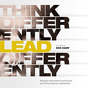 Think Differently Lead Differently Audiobook