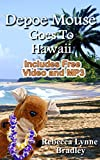 Depoe Mouse Goes to Hawaii: A Children's Picture Book