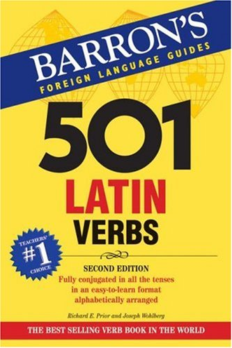 501 Latin Verbs (Barron's 501 Latin Verbs)